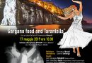 Gargano Food and Tarantella con Tony Santagata, Franco Nasuti e lo chef Domenico Cilenti